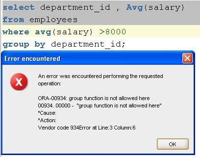 where ile grup fonksiyonu kullanım hatası